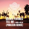 Golden Features - Tell Me Ft. Nicole Millar (POOLCLVB Remix)