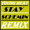 Stay Schemin' Remix