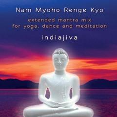 Nam Myoho Renge Kyo Extended Meditation Mix