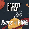 Frontliner & Seri - Rains Of Fire