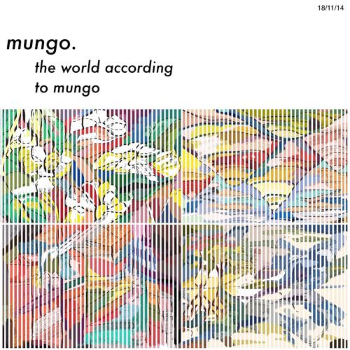 mungo. - The World According To Mungo