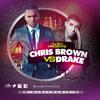 @MJSLYMUSIC - CHRIS BROWN VS DRAKE