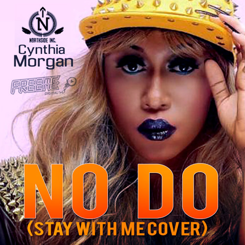 Cynthia Morgan - No Do (Stay With Me Cover)