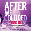 AFTER WE COLLIDED Audiobook Excerpt 3
