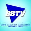 MARKO VANILLA FEAT. SANDRA AFRIKA - 300 CUDA (COXXX)