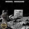 Turu tu Turu -   MICHEL MANZANO