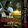 Sneak Peek - His Scottish Pet: Dom of the Ages by Red Phoenix