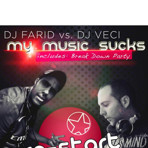 FARID VS DJ VECI - BREAK DOWN PARTY