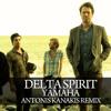 Delta Spirit - Yamaha (Antonis Kanakis Remix)