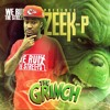 Zeek P - Grinch (Prod. by Charlie Heat)