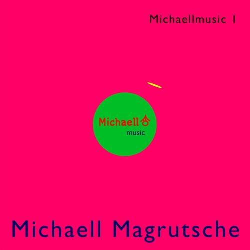 Michaell Magrutsche Music