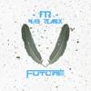 Dj Future - FTR(NA5 Remix) FREE DOWNLOAD!