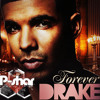 Drake - Forever (P-shar Remix) MP3 Download