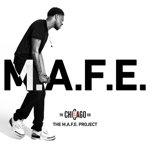 BJ The Chicago Kid – The M.A.F.E. Project