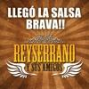 """Rey Serrano Y Sus Amigos """"Pal Sonero"""""""