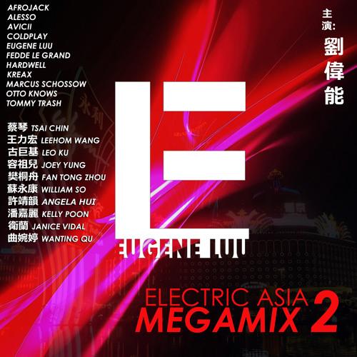 Electric Asia Megamix 2 (Chinese EDM) by Eugene Luu