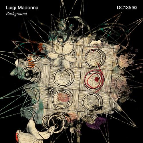 Luigi Madonna - Unconditional Beauty - Drumcode - DC135