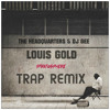 Louis Gold - Stratosphere (Trap Remix) (2014)