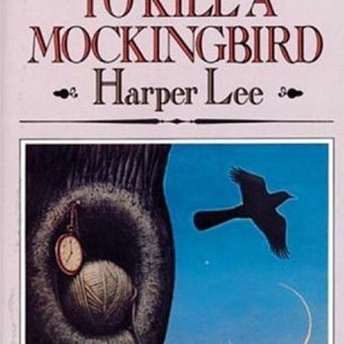 To Kill A Mockingbird (Chapters 1-6)