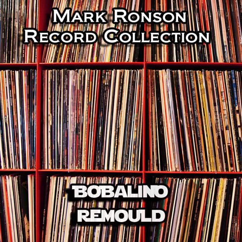 BWPF002 - Mark Ronson - Record Collection (Bobalino Remix) Free Download