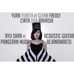 Cinta Dan Rahasia - @YuraYunita ft. Glenn Fredly (cover) by @ayuusara ft. @PangeranMudaS