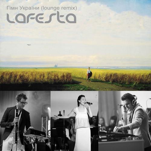 Гімн України (lounge remix) - LAFESTA music project