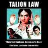 Main Teri Dushman, Dushman Tu Mera (The Talion Law Snake - Charmer Mix)