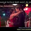 K Yo Maya Ho Jerry Love Beat Mix Dj Aasish mp3