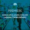 Premiere: Human Life & Anabel Englund 'El Diablo' (Adana Twins Remix)
