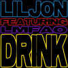 Lil Jon Feat. LMFAO - Drink (Lazy Jay Dirty Remix) (pitched Up 10%)