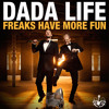 Dada Life - Freaks Have More Fun (Vocal Acapella)