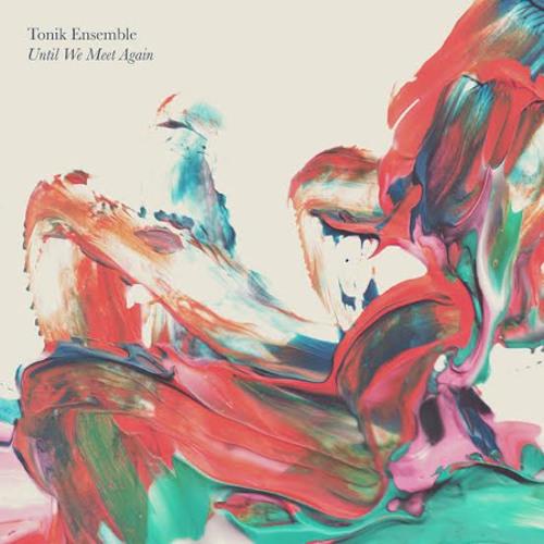 Tonik Ensemble - Until We Meet Again (Applescal Remix)