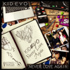 KID EVO - Never Love Again Mp3