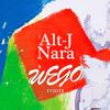 Alt-J - Nara (Wego DnB Remix)