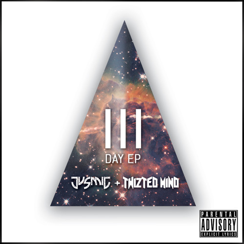 Jus Mic & Twizted Mind - 3 Day EP