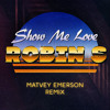 Robin S - Show Me Love (Matvey Emerson Remix) FREE DOWNLOAD