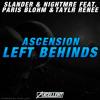Slander & Nightmre Ft. Paris Blohm & Taylr Renee - Ascension Left Behinds (Axcellent Edit)