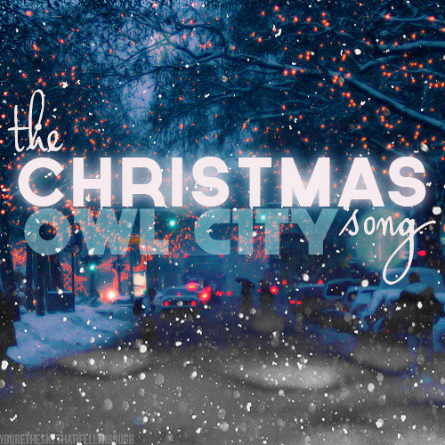 The Christmas Song - Owl City by The Techno Nut1 | Free Listening ...