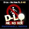 NEW! D-Lo ft. E-40, Beeda Weeda, and The Jacka - No Hoe