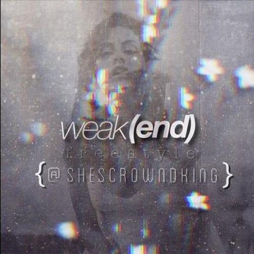 #weak(end) freestyle   rough draft - ORIGNAL