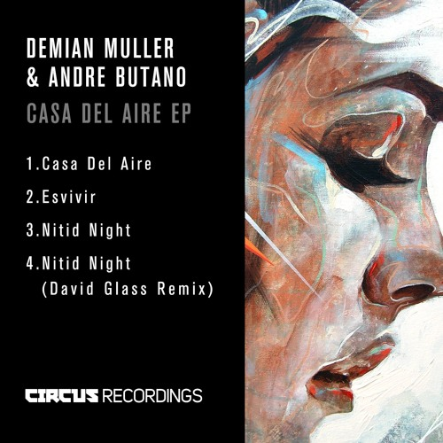 Demian Muller & Andre Butano - Casa Del Aire EP