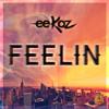 Eekoz - Feelin