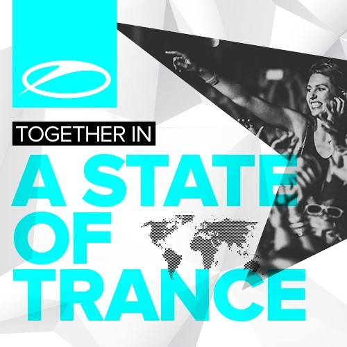 Armin van Buuren - Together (In A State Of Trance) (ASOT Festival Anthem) [ASOT690] [OUT NOW!]