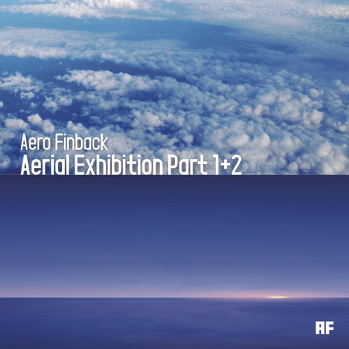 Aerial Exhibition Part 1+2 (Crossfade Preview)