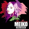 Be Mine (DNTST Rework)-Meiko