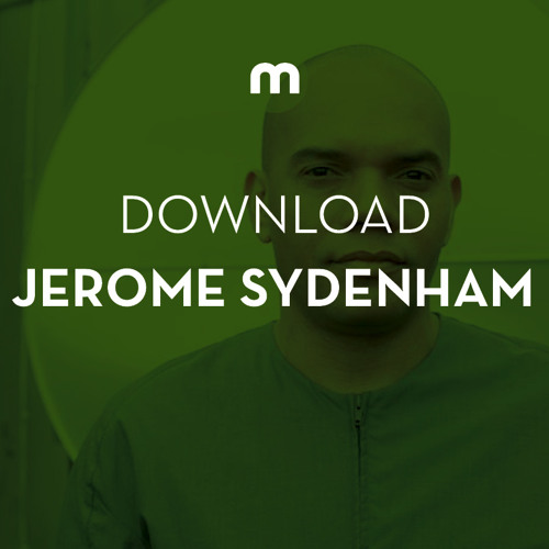 Download: Jerome Sydenham in the mix