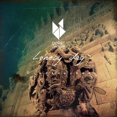 Discknocked - Lonely day feat Montse ( John Ov3rblast Remix )