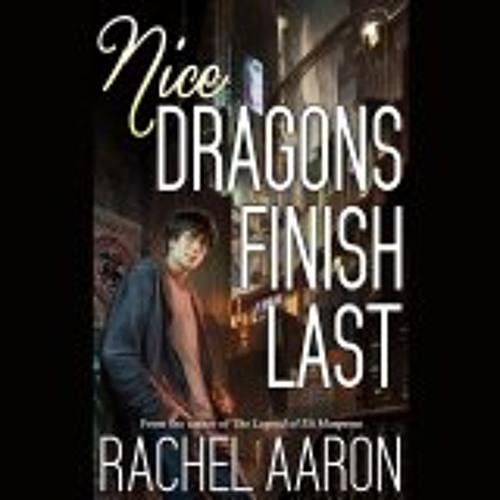 Nice Dragons Finish Last by Rachel Aaron, Narrated by Vikas Adam