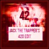 Coldplay - 42 (Jack The Trapper's 420 Edit)