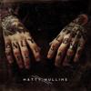 Matty Mullins - Speak To Me